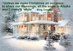 White snow Christmas quote by Bing Crosby