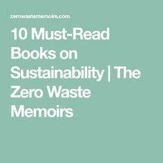 Whether you want to go change the world or learn more about your environmental footprint, these books on sustainability will definitely get you started! Sustainable Supply Chain, What Was I Thinking, Baby Steps, Sustainable Living, Reading Lists, Zero Waste, Memoirs, Self Help, Sustainability