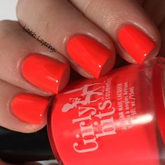 Lavish Layerings: Girly Bits Hoop! There It Is Collection (My Picks)  Hoop! There It Is is a neon reddish coral creme.