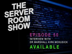 A special episode interviewing Dr Marshall Kirk McKusick who worked on BSD and still active today on FreeBSD as well.