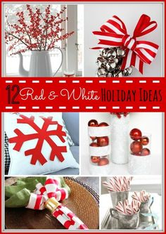 12 Red and White Holiday Ideas! So many inspiring projects for a class red and white decor for the holidays! -- Tatertots and Jello for eBay spon