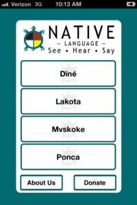 This is a great app for kids and adults to learn words in Navajo, Sioux, Muscogee Creek, and Ponca