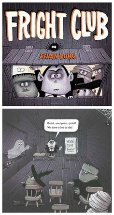 Creepy books for kids: Fright Club by Ethan Long. Sometimes scaring doesn't come naturally.