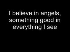 """""""I believe in angels, something good in everything I see"""" ~ ABBA (I Have a Dream)"""