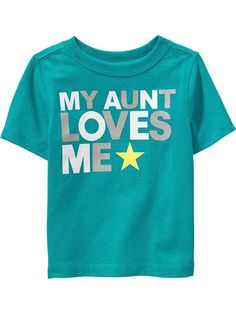 """""""My Aunt Loves Me"""" Tees for Baby"""