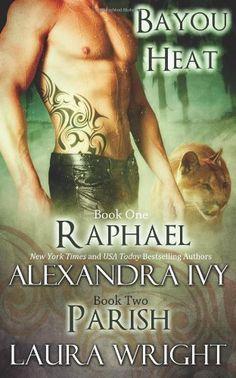 Raphael/Parish (Bayou Heat) (Volume 1) by Laura Wright http://www.amazon.com/dp/0988624524/ref=cm_sw_r_pi_dp_5wSwub0PA48GD