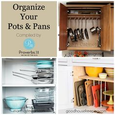 Organize your pots and pans easily! Find direct links by clicking on photo.  (images from bluecricketdesign..., marthastewart.com, goodhousekeeping.com}