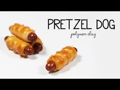 polymer clay Pretzel Dog TUTORIAL - YouTube