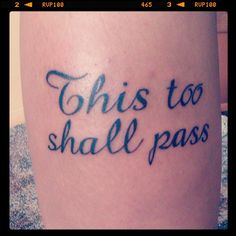 This too shall pass :)