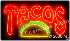 When your customers are looking for a great taco, they will notice this bold neon sign in your window.
