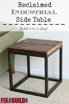 diy furniture How to build a Reclaimed Industrial Side Table. You don't have to weld either! I made DIY faux metal legs from wood that look like the real deal. Diy End Tables, Diy Table, Side Tables, Pallet Side Table, Table Bench, Metal Side Table, Dining Table, Diy Furniture Projects, Furniture Makeover
