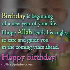 islamic birthday wishes, messages & quotes with images Muslim Birthday Wishes, Happy Birthday Wishes For Her, Happy Birthday Daughter, Happy Birthday Video, Happy Birthday Wishes Quotes, Happy Birthday Quotes, Birthday Wishes For Children, Birthday Prayer, Birthday Cheers
