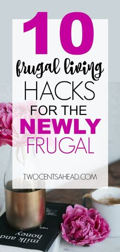 10 frugal living hacks for the newly frugal. Check out these frugal living, minimalist ideas to help you save money. #Frugal #FrugalLiving #Minimalist #SaveMoney