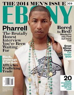 Pharrell for Ebony Magazine, November 2014