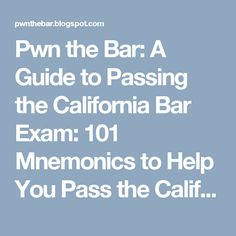 Pwn the Bar: A Guide to Passing the California Bar Exam: 101 Mnemonics to Help You Pass the California Bar Exam