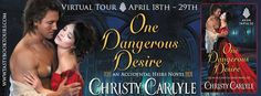 Virtual Tour w/Giveaway: One Dangerous Desire by Christy Carlyle Book 1, The Book, Blog Sites, The Heirs, Virtual Tour, Scandal, Book Review, Novels, Interview