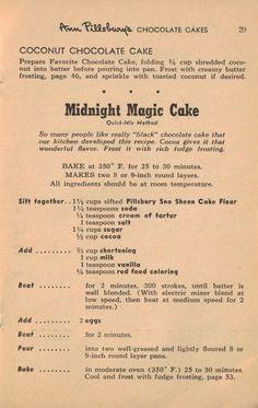 Midnight Magic Cake – from Ann Pilsbury's Vintage 55 Favorite Cake Recipes Retro Recipes, Old Recipes, Vintage Recipes, Cookbook Recipes, Sweet Recipes, Cake Recipes, Dessert Recipes, Cooking Recipes, Recipies