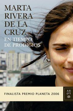En tiempo de prodigios, de Marta Rivera De La Cruz.