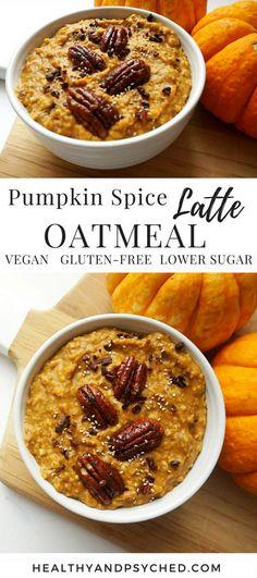 Pumpkin spice latte oatmeal. Healthy vegan recipe.