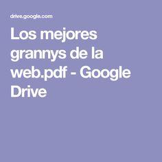 Los mejores grannys de la web.pdf - Google Drive