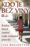 Kdo je bez viny - Lisa Ballantyne | Databáze knih Books, Libros, Book, Book Illustrations, Libri