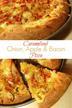 Caramelised Onion, Apple and Bacon Pizza Recipe - no word of a lie ...