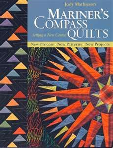 Mariner's Compass Quilts - Setting a New Course
