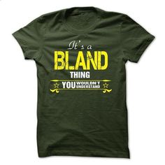 Its A BLAND Thing..! - teeshirt dress #casual tee #tee trinken