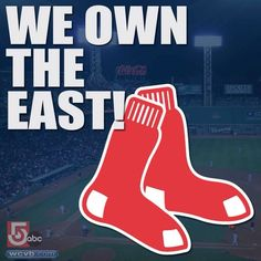 We Own The East. (Sox)