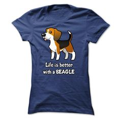 Life Is Better With A BEAGLE...T-Shirt or Hoodie click to see here>>  www.sunfrogshirts.com/No-Category/Life-Is-Better-With-A-BEAGLE-5559-NavyBlue-28194272-Ladies.html?3618&PinDNsAM
