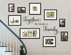Gallery wall Quotes - Wall Decal Quote Together We Make a Family Vinyl Wall Decal Decor Removable Wall Decal Family Wall Decal Perfect Wedding Gift. Family Wall Decor, Living Room Decor, Family Wall Collage, Family Wall Quotes, Family Tree Wall Decal, Letters On Wall Decor, Pic Collage On Wall, Easy Wall Decor, Family Room Decorating