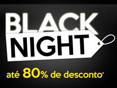 Nesta terça-feira, a partir das 21 horas, acontece a segunda edição do Black Night Brasil, com descontos de até 80% em produtos e ofertas de diversos sites de e-commerce do país.