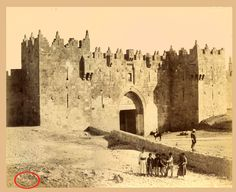 Jerusalem Damascus Gate Ca. 1870 by the Brothers Zangaki  - click to enlarge.