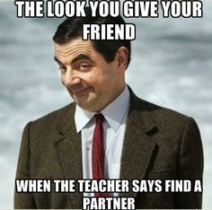 """Needs quotation marks Grammar Win! The look you give your friend when the teacher says, """"Find a partner."""""""