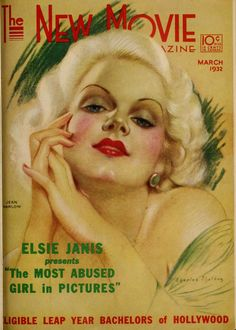 """Jean Harlow, """"The New Movie Magazine,"""" March 1932."""