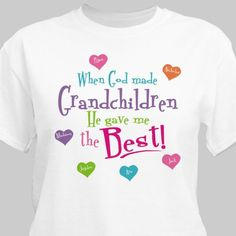 God Gave Me the Best Personalized T-shirt - Grandma Shirt - Ideas of Grandma Shirt - God Gave Me the Best Personalized T-shirt T Shirts With Sayings, Cute Shirts, Mothers Day Shirts, Grandma T Shirts, Grandma Gifts, Blessed Shirt, Vinyl Shirts, Personalized Shirts, Love T Shirt