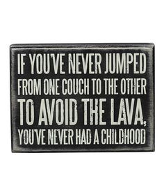 Another great find on #zulily! 'Never Jumped' Box Sign by Primitives by Kathy #zulilyfinds