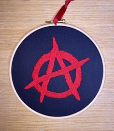 Anarchy embroidery hoop art anarchist punk by StitchesOfAnarchy