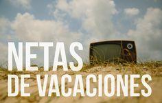 Las #NETAS de vacaciones planificando un 2016 explotado de novedades!
