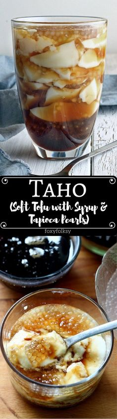 Homemade Taho Recipe (Soft tofu with syrup and tapioca pearls) - Home Cooking by Design - Filipino desserts Filipino Dishes, Filipino Desserts, Asian Desserts, Filipino Recipes, Asian Recipes, Filipino Food, Pinoy Recipe, Thai Dishes, Healthy Recipes