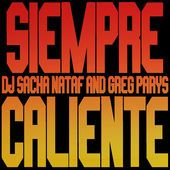 DJ Sacha Nataf & Greg Parys - Siempré Calienté (Short Radio Edit)