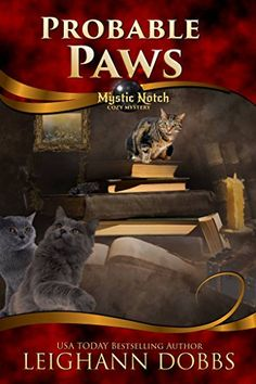 Probable Paws (Mystic Notch Cozy Mystery Series Book 5) by Leighann Dobbs http://smile.amazon.com/dp/B01DWRYVV6/ref=cm_sw_r_pi_dp_lQPbxb1EHQNKW