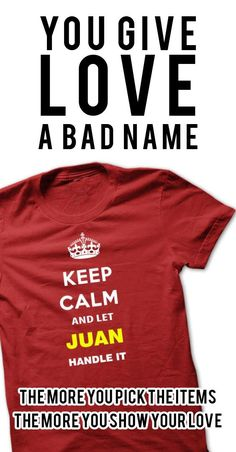 Keep Calm and let Juan Handle it