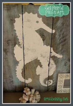Head on Over and See How I Used Some FREE Pallets to Make Some Sea Horse Pallet Art to SUMMER up My Mantle!