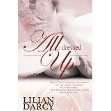 All Dressed Up (Kindle Edition)By Lilian Darcy