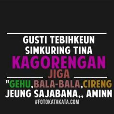 Dp Bbm Lucu Bahasa Sunda Qoutes, Funny Quotes, It's Funny, Thank You Friend, Jong Suk, Lee Jong, Make Me Smile, Funny Pictures, Website