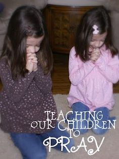 Our Family for His Glory: Teaching our Children to PRAY