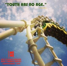 """YOUTH HAS NO AGE."" - Pablo Picasso  Life's a roller coaster. Don't remain seated. @ENJOYOURIDE #EYR www.looseleafbrands.com"