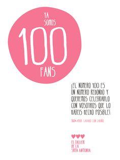 Ya somos 100 fans by El taller de la Srta Antonia