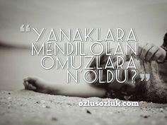 Yanaklara mendil olan omuzlara n`oldu?#sözler #anlamlısözler #güzelsözler #manalısözler #özlüsözler #alıntı #alıntılar #alıntıdır #alıntısözler #şiir #edebiyat